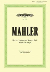 Mahler, G: Sieben Lieder aus letzter Zeit (low voice)