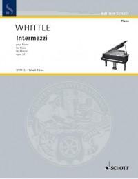 Whittle, C: Intermezzi op. 32