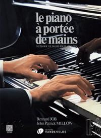 John-Patrick Millow_Bernard Job: Piano à portée de mains