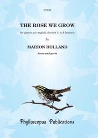 Holl: The Rose we Grow