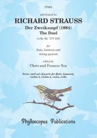 Richard Strauss: Der Zweikampf  [The Duel]  (1884) [Score and Parts for string quartet]