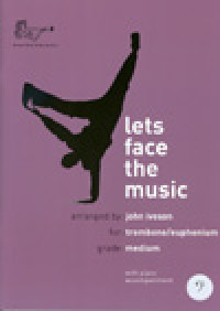 John Iveson: Let's Face the Music for Trombone Bass Clef (with CD)