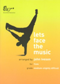 John Iveson: Let's Face the Music for Flute (with CD)