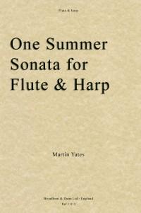 Yates, Martin: One Summer, Sonata for Flute and Harp