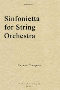 Youngman, Alexander: Sinfonietta