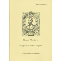 Whythorne: Songes for Three Voyces