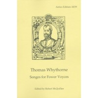 Thomas Whythorne: Songes For Fower Voyces