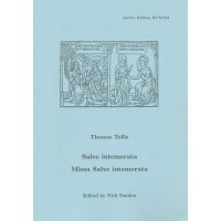Tallis: Salve Intemerata/Missa Salve intemerata