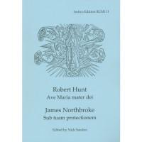 Hunt: Ave Maria Mater Dei/Northbroke: Sub tuam protectionem