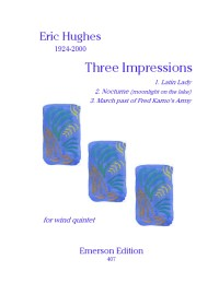 Hughes: Three Impressions for Wind Quintet