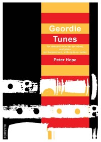 Hope, Peter: Geordie Tunes