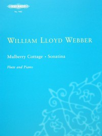 Lloyd-Webber, W: Mulberry Cottage and Sonatina
