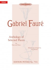 Fauré: Anthology of Selected Pieces