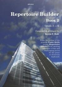 Kevin Holt: Repertoire Builder Book 2