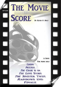 Holt, Kevin: The Movie Score