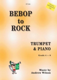 Andrew Wilson: Bebop to Rock (Version WITHOUT CD)