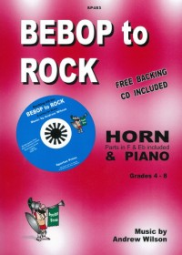 Wilson: Bebop to Rock Horn (F or E flat) and Piano + FREE CD