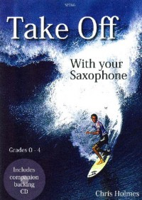 Holmes: Take Off with your Alto Saxophone