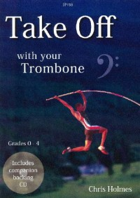 Holmes: Take Off with your Trombone (Bass Clef)