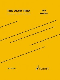 Hoiby, L: The Also Trio op. 72