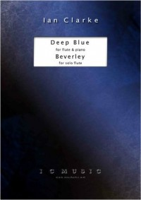 Ian Clarke: Deep Blue and Beverley