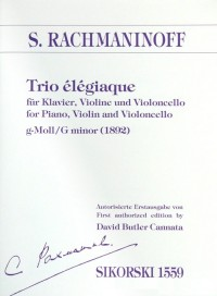 Sergei Rachmaninoff: Trio élégiaque No. 1 In G Minor
