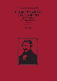 Gaetano Donizetti: Composizioni Da Camera - Volume 1