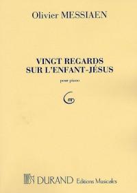 Olivier Messiaen: Vingt Regards Sur L'Enfant-Jesus