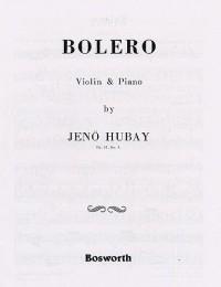 Jeno Hubay: Jeno Hubay: Bolero Op.51 No.3
