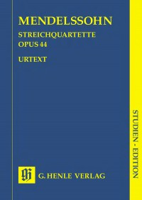 Mendelssohn: String Quartets op. 44/1-3