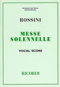 Gioacchino Rossini: Messe Solennelle (Vocal Score)