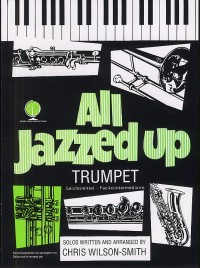 Wilson-Smith: All Jazzed Up Trumpet