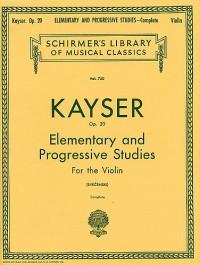 Heinrich Ernst Kayser: 36 Elementary & Progressive Studies, Op. 20