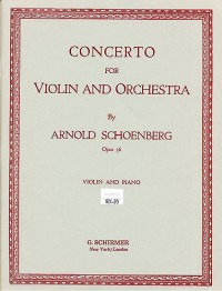 Arnold Schoenberg: Concerto For Violin And Orchestra Op.36 (Violin/Piano)