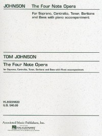 T Johnson: The Four Note Opera