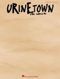 Greg Kotis_Mark Hollmann: Urinetown