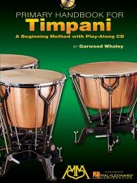Garwood Whaley: Primary Handbook Timpani