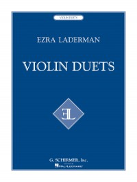 Ezra Laderman: Violin Duets