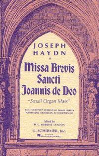 Franz Joseph Haydn: Missa Brevis Sancti Joannis De Deo