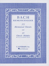 J.S. Bach: 371 Harmonized Chorales And 69 Chorale Melodies With Figured Bass
