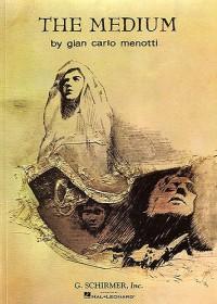 Gian Carlo Menotti: The Medium (Paperback Vocal Score)
