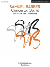 Samuel Barber: Concerto For Violin And Orchestra Op.14 (Full Score)