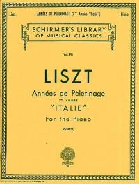 Franz Liszt: Annees De Pelerinage Book 2 'Italie'