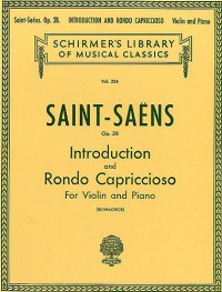 Camille Saint-Saens: Introduction And Rondo Capriccioso Op.28