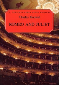 Charles Gounod: Romeo And Juliet (Vocal Score)