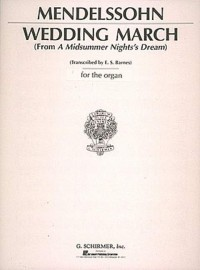 Felix Mendelssohn: Wedding March (Organ)