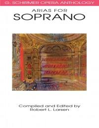 G. Schirmer Opera Anthology - Arias For Soprano