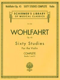 Franz Wohlfahrt: Franz Wohlfahrt - 60 Studies, Op. 45 Complete