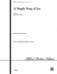 Michael Keller: A Simple Song of Joy