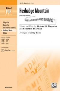 Richard M. Sherman/Robert B. Sherman: Hushabye Mountain (from the musical Chitty Chitty Bang Bang) 2-Part